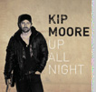 Kip Moore &quot;Up All Night&quot;