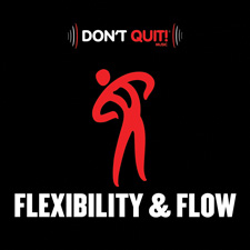 Flexibility & Flow