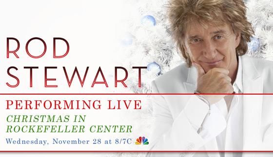 Rod Stewart performing TONIGHT at Christmas in Rockefeller Center on NBC